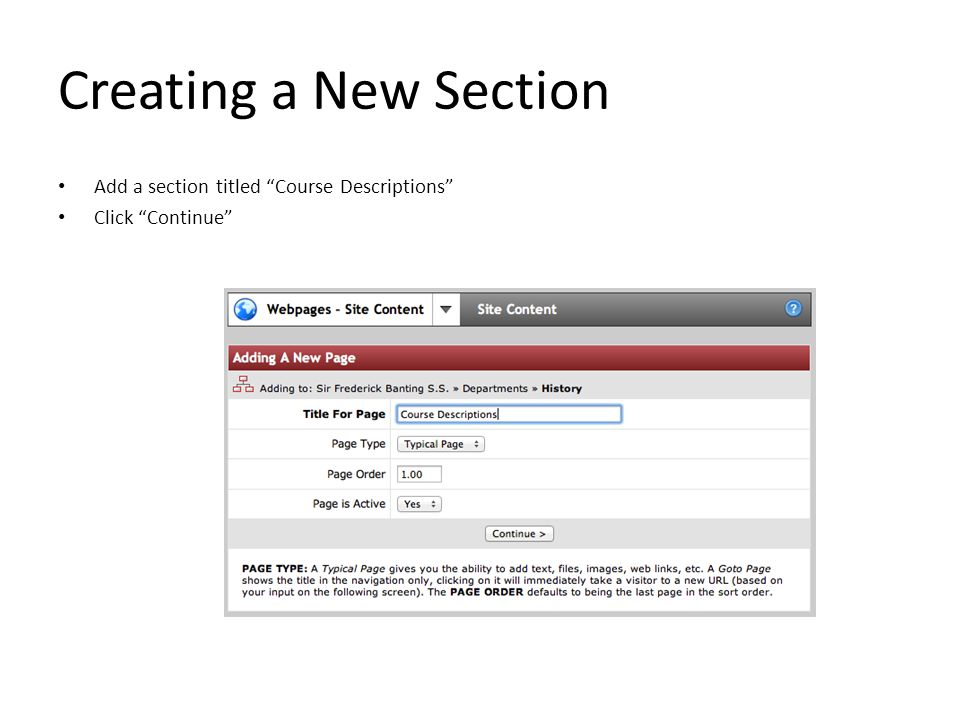"Creating a New Section Add a section titled ""Course Descriptions"" Click ""Continue"""