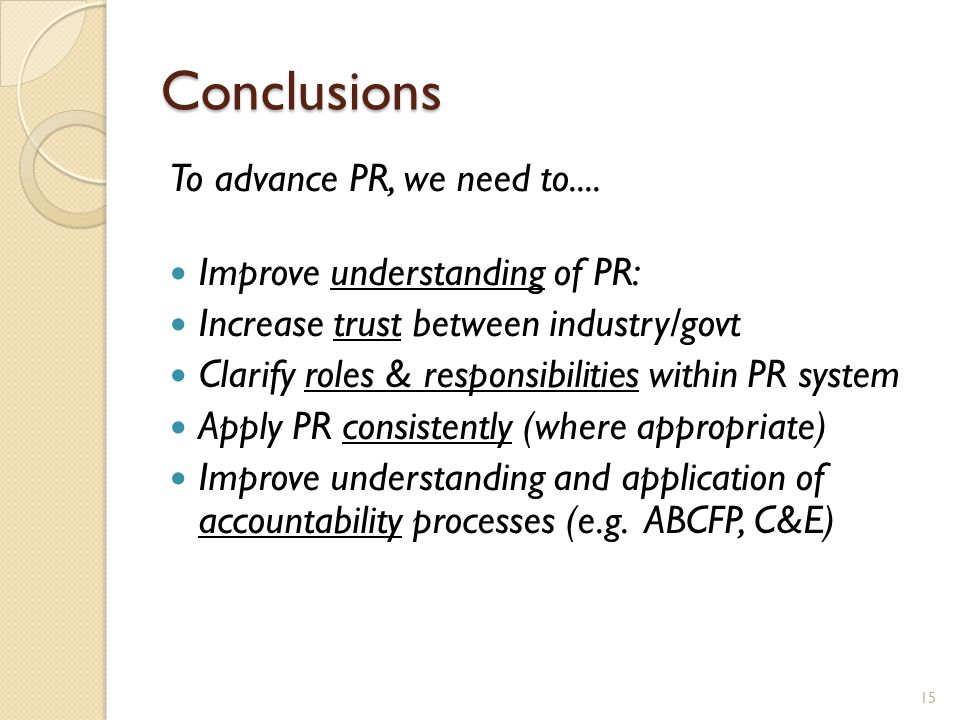 Conclusions To advance PR, we need to....