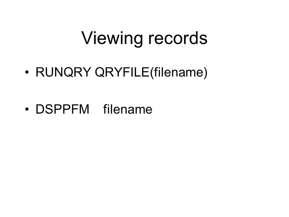 DFU STRDFU, then option 5 or… PDM option 18 F10 to enter new records (entry mode) F11 to change records (change mode), page up and down to find record