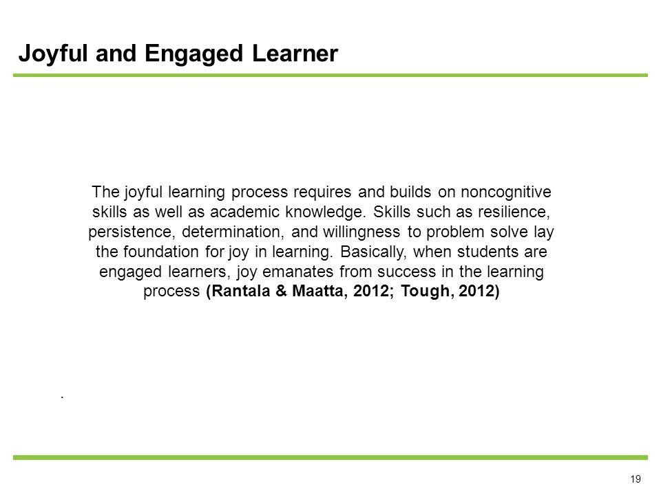 19 Joyful and Engaged Learner.