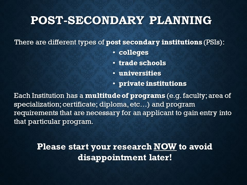 There are different types of post secondary institutions (PSIs): There are different types of post secondary institutions (PSIs): colleges colleges tr