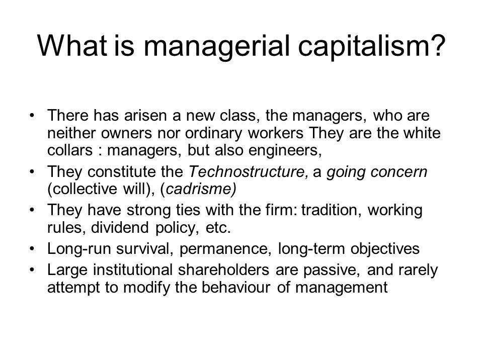 What is managerial capitalism.