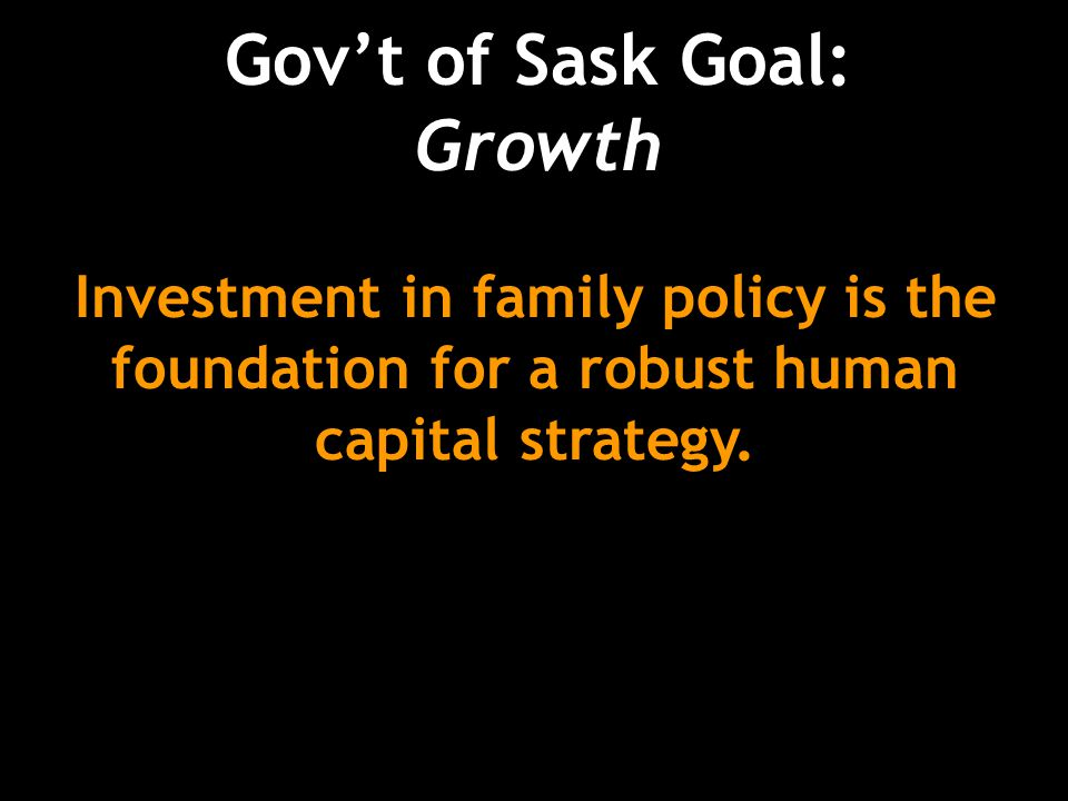 Investment in family policy is the foundation for a robust human capital strategy.