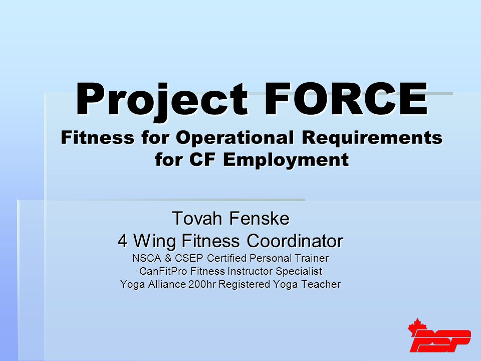 Tovah Fenske 4 Wing Fitness Coordinator NSCA & CSEP Certified Personal Trainer CanFitPro Fitness Instructor Specialist Yoga Alliance 200hr Registered Yoga Teacher Project FORCE Fitness for Operational Requirements for CF Employment