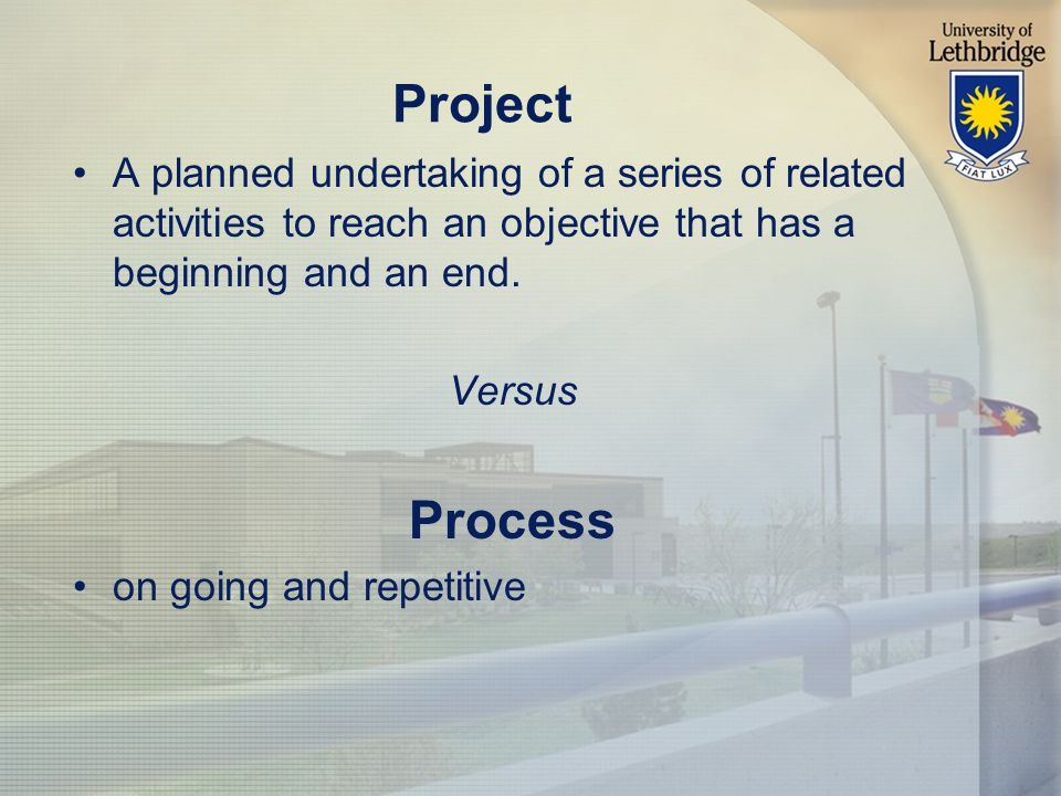 Project A planned undertaking of a series of related activities to reach an objective that has a beginning and an end.
