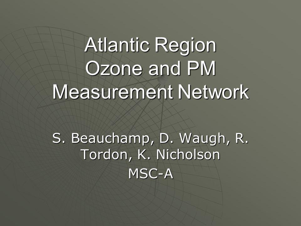 Atlantic Region Ozone and PM Measurement Network S.