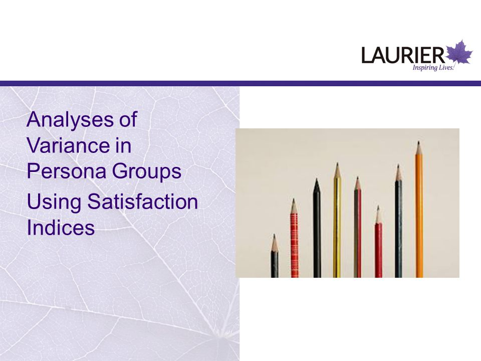 Analyses of Variance in Persona Groups Using Satisfaction Indices