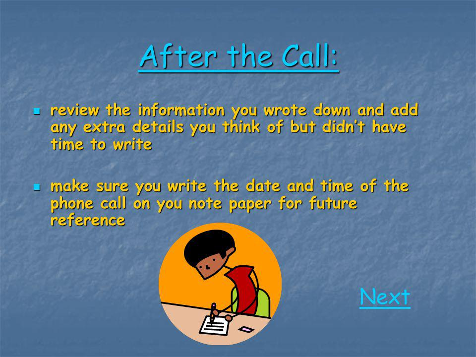 You've made your first cold call and now have a very valuable skill. Return to Start