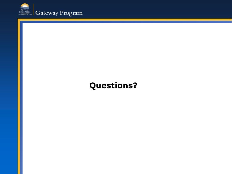 Gateway Program Questions