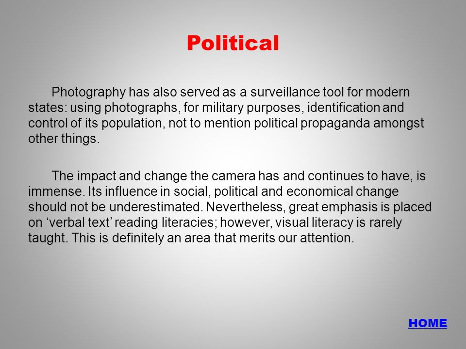 HOME Political Photography has also served as a surveillance tool for modern states: using photographs, for military purposes, identification and control of its population, not to mention political propaganda amongst other things.