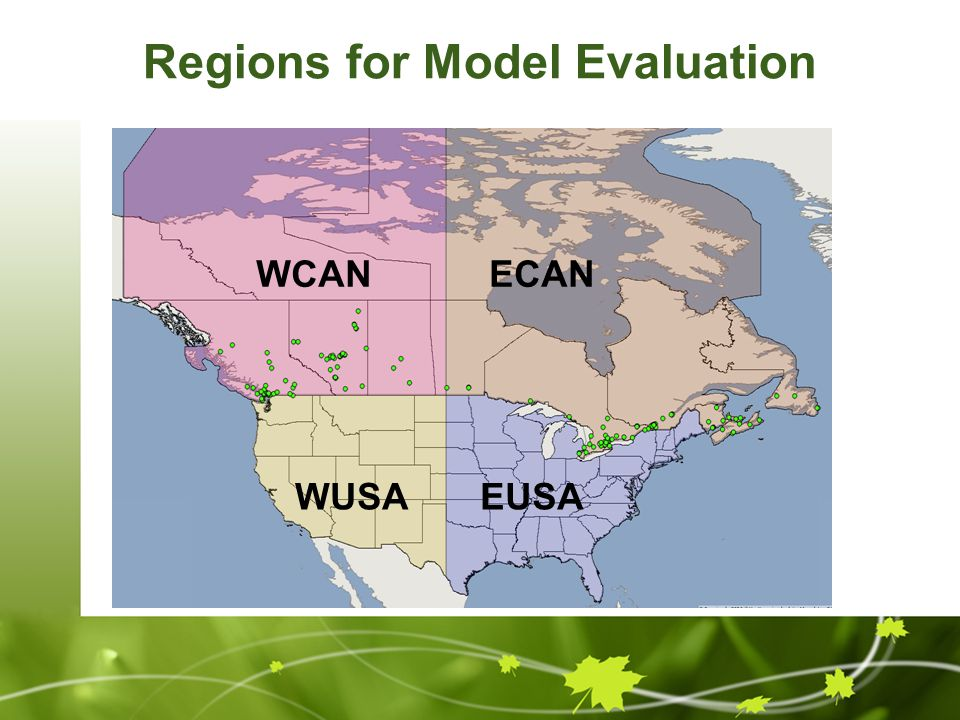 Regions for Model Evaluation EUSA ECANWCAN WUSA