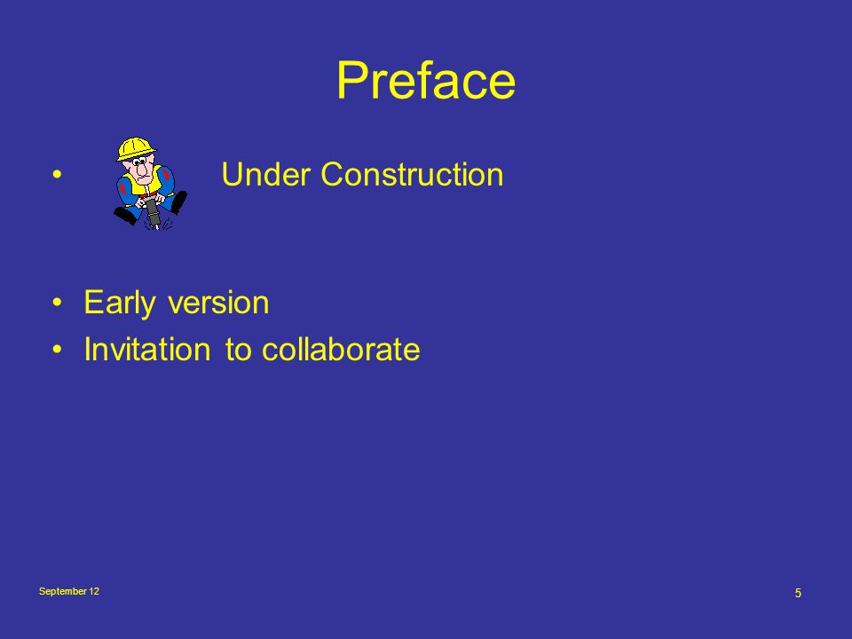 September 12 5 Preface Under Construction Early version Invitation to collaborate