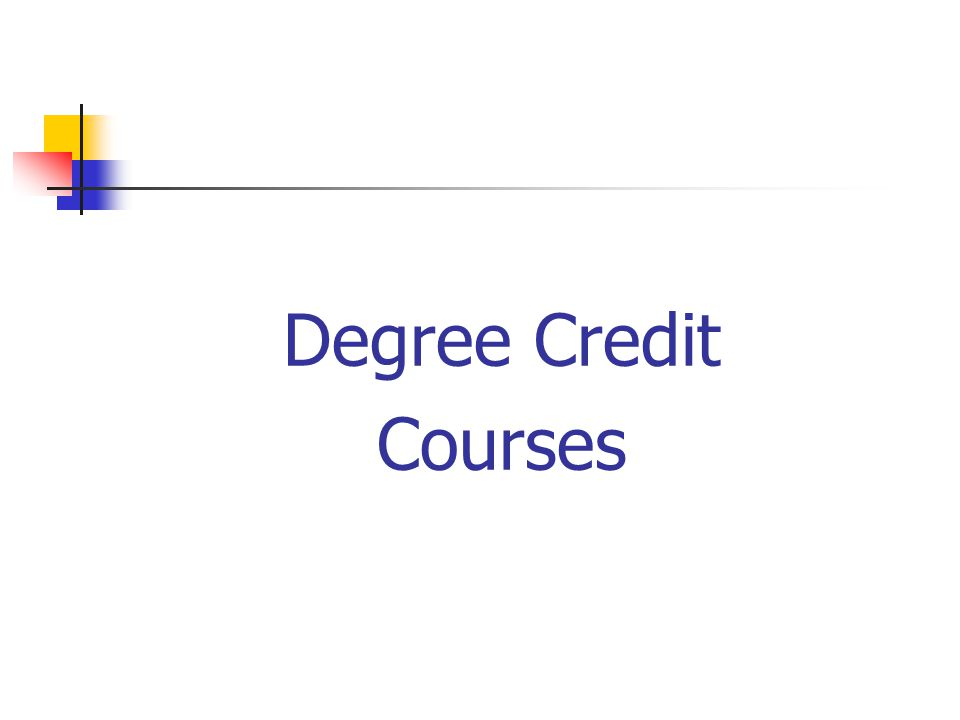 Degree Credit Courses