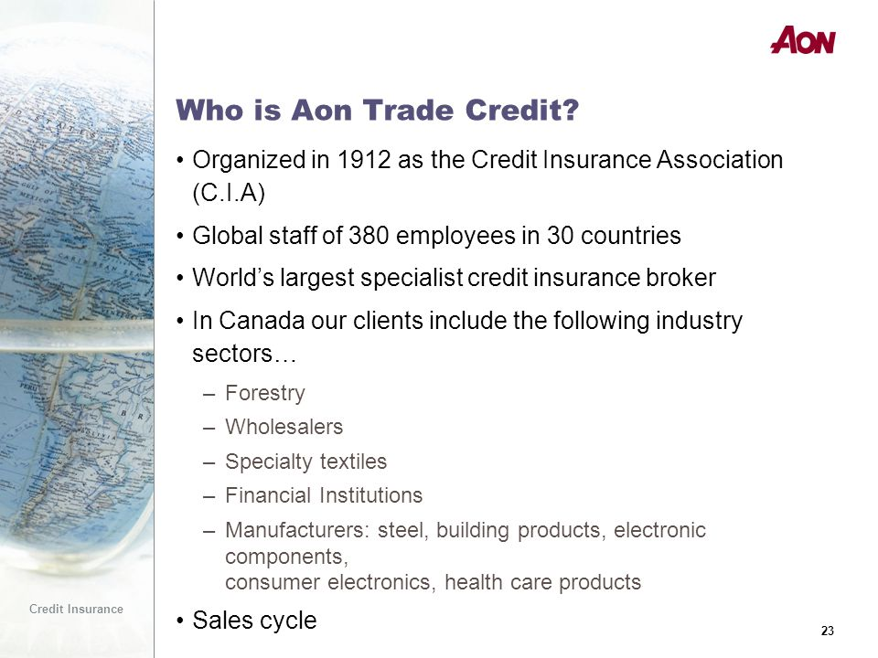23 Credit Insurance 23 Who is Aon Trade Credit.