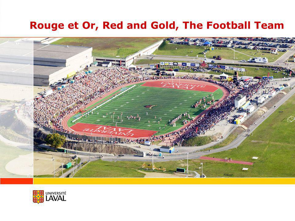 Rouge et Or, Red and Gold, The Football Team