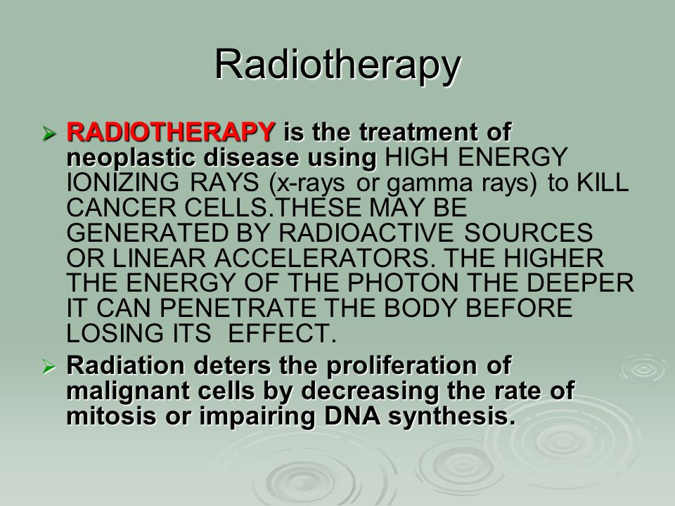 Radiotherapy  RADIOTHERAPY is the treatment of neoplastic disease using  RADIOTHERAPY is the treatment of neoplastic disease using HIGH ENERGY IONIZ