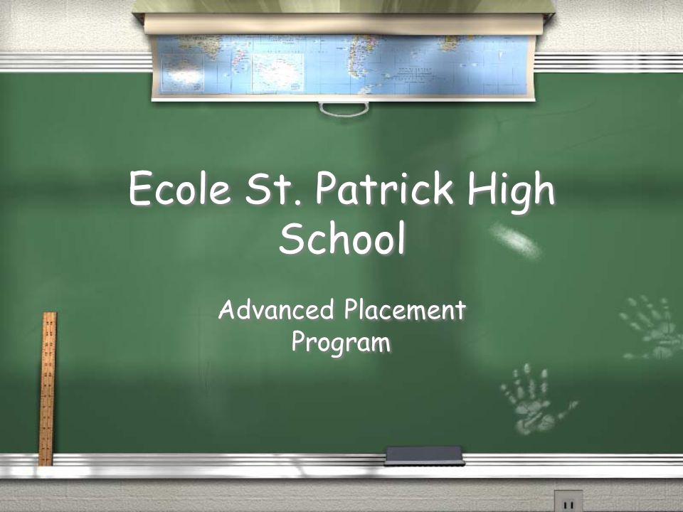 Ecole St. Patrick High School Advanced Placement Program