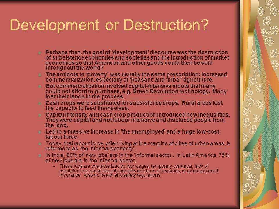 Development or Destruction.