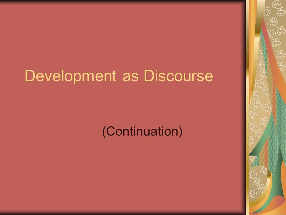 Development as Discourse (Continuation)