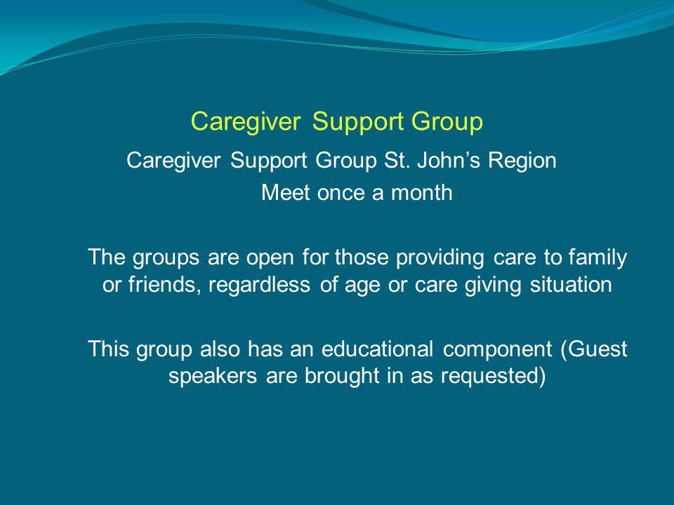 Caregiver Support Group Caregiver Support Group St.