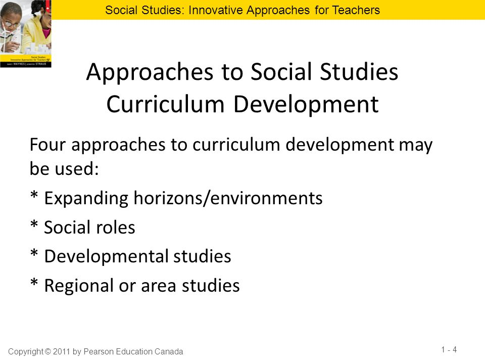 Social Studies: Innovative Approaches for Teachers Chapter Review Social Studies is relatively new as a subject in Canadian schools.