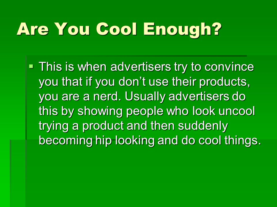 Are You Cool Enough.