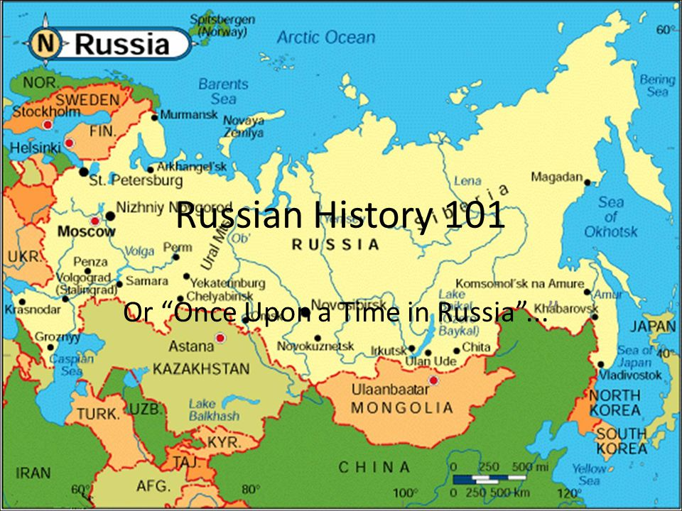 Russian History 101 Or Once Upon a Time in Russia ...