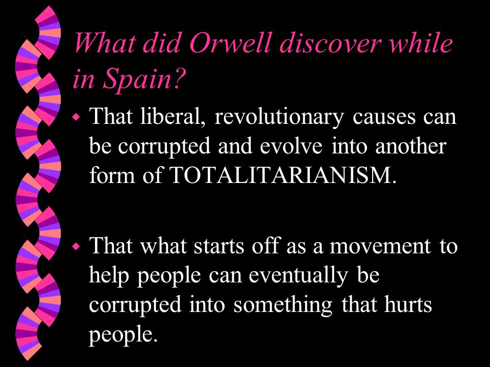 What did Orwell discover while in Spain.
