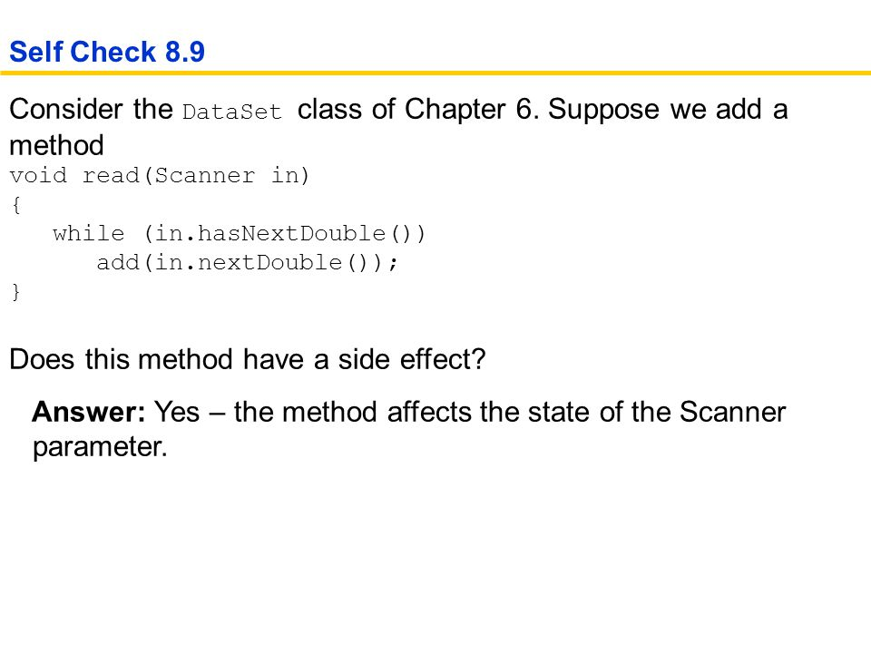 Consider the DataSet class of Chapter 6.
