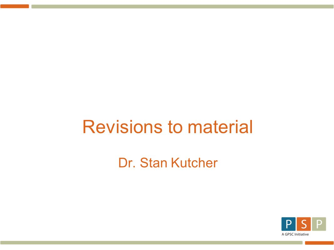 Revisions to material Dr. Stan Kutcher