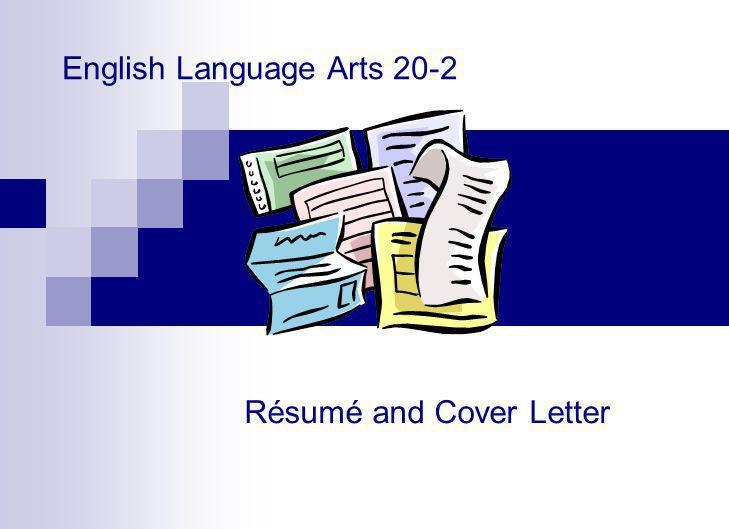 English Language Arts 20-2 Résumé and Cover Letter