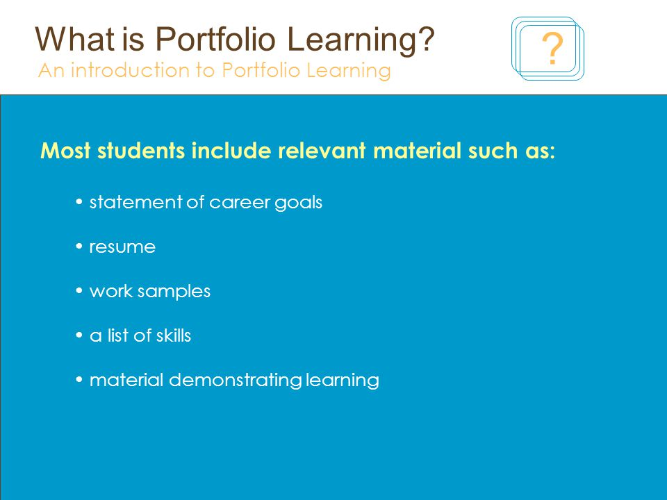 What is Portfolio Learning.An introduction to Portfolio Learning Who assesses your portfolio.