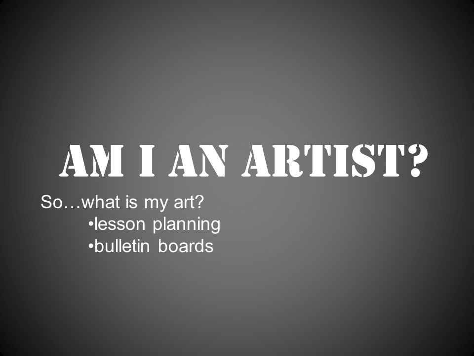 Am I an artist So…what is my art lesson planning bulletin boards