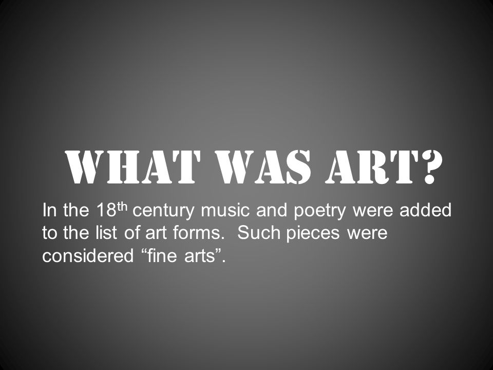 What was art.