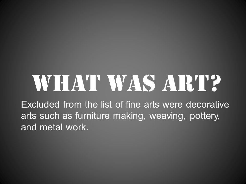 Am I an artist? So…what is my art? photography video carpentry knitting