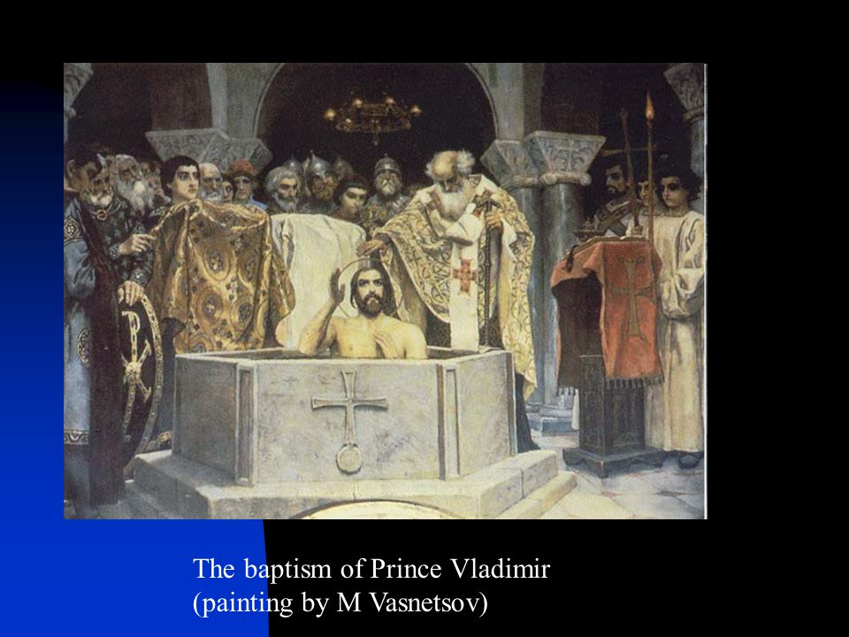 The baptism of Prince Vladimir (painting by M Vasnetsov)