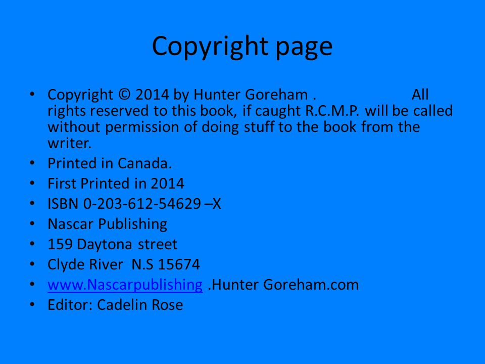 Copyright page Copyright © 2014 by Hunter Goreham.