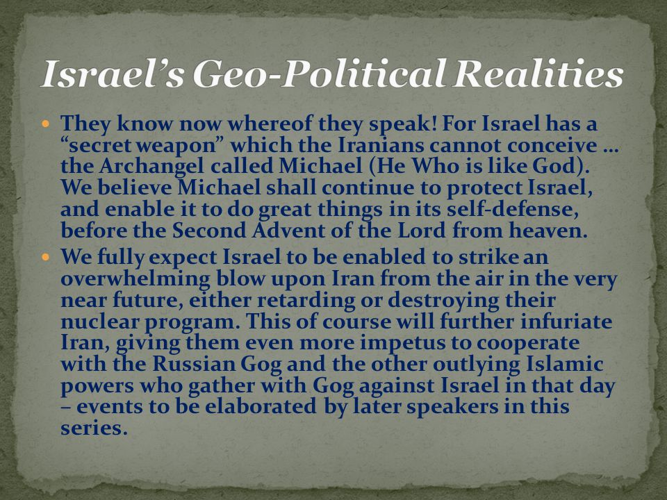 """They know now whereof they speak! For Israel has a """"secret weapon"""" which the Iranians cannot conceive … the Archangel called Michael (He Who is like G"""