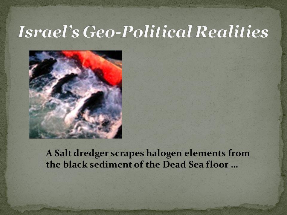 A Salt dredger scrapes halogen elements from the black sediment of the Dead Sea floor …