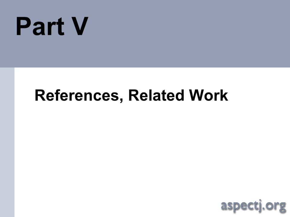 Part V References, Related Work