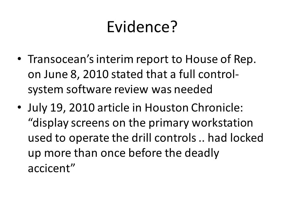 Evidence. Transocean's interim report to House of Rep.