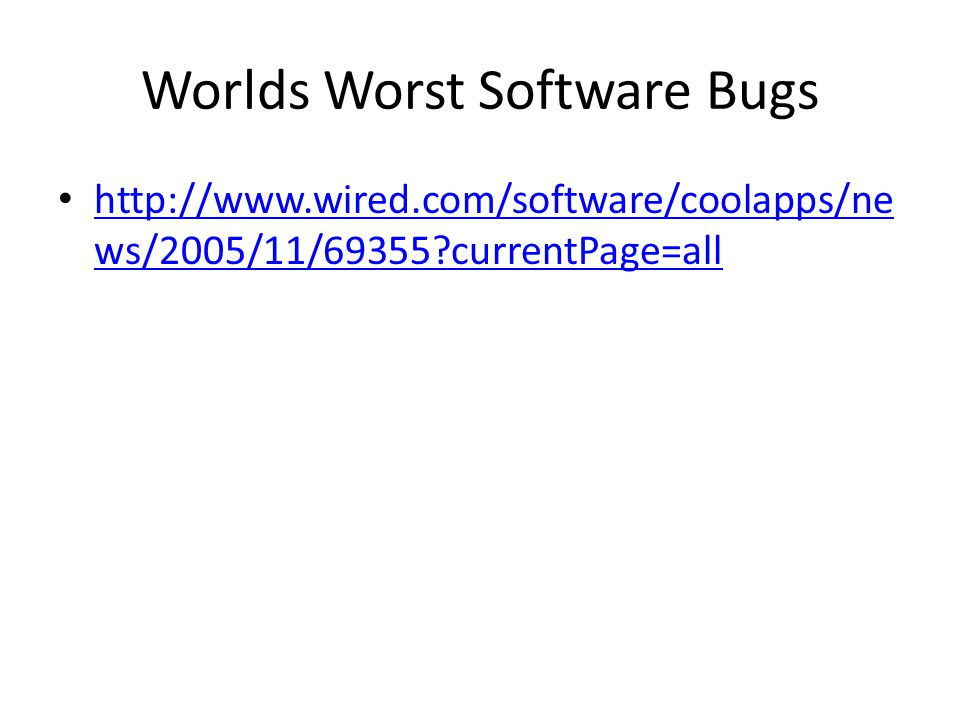 Worlds Worst Software Bugs   ws/2005/11/69355 currentPage=all   ws/2005/11/69355 currentPage=all