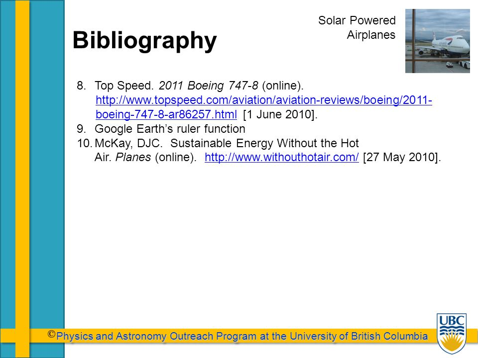 Physics and Astronomy Outreach Program at the University of British Columbia Physics and Astronomy Outreach Program at the University of British Columbia Bibliography 8.Top Speed.
