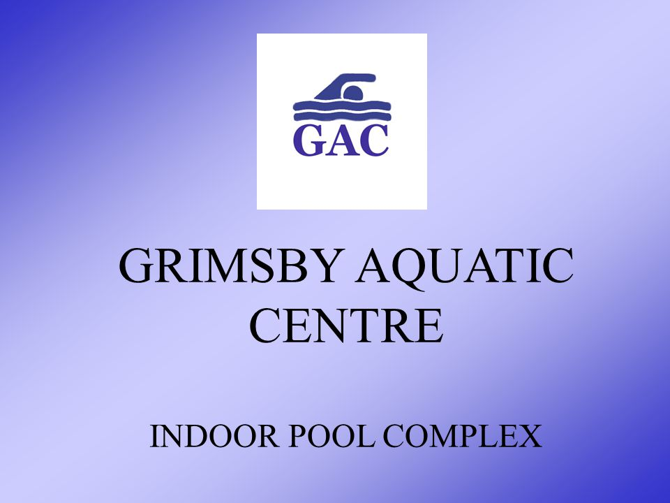 An Aquatic Centre will benefit Grimsby by: Complementing the town's current recreational and leisure facilities Providing year-round health, educational and recreational benefits Providing economic benefits to Town of Grimsby from visiting users Creating new employment Eliminating the need to travel to a pool