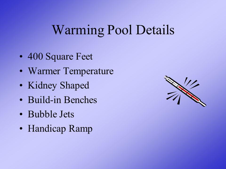 Warming Pool