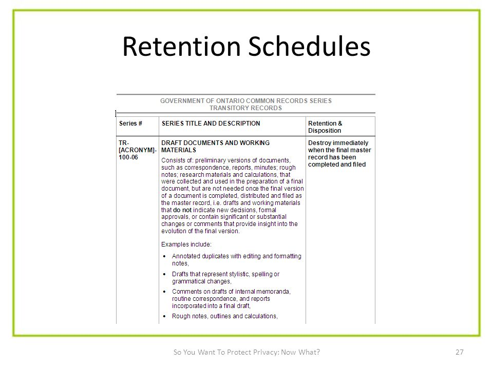 27 Retention Schedules So You Want To Protect Privacy: Now What