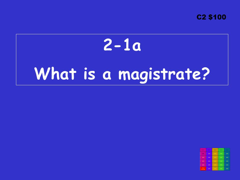 C2 $ a What is a magistrate