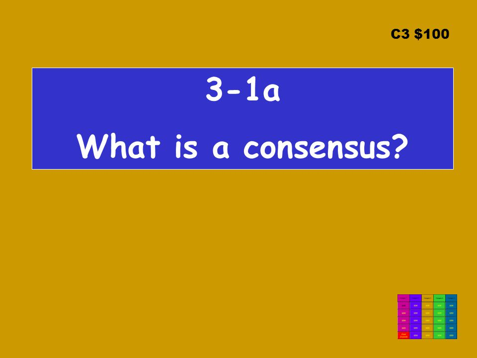C3 $ a What is a consensus