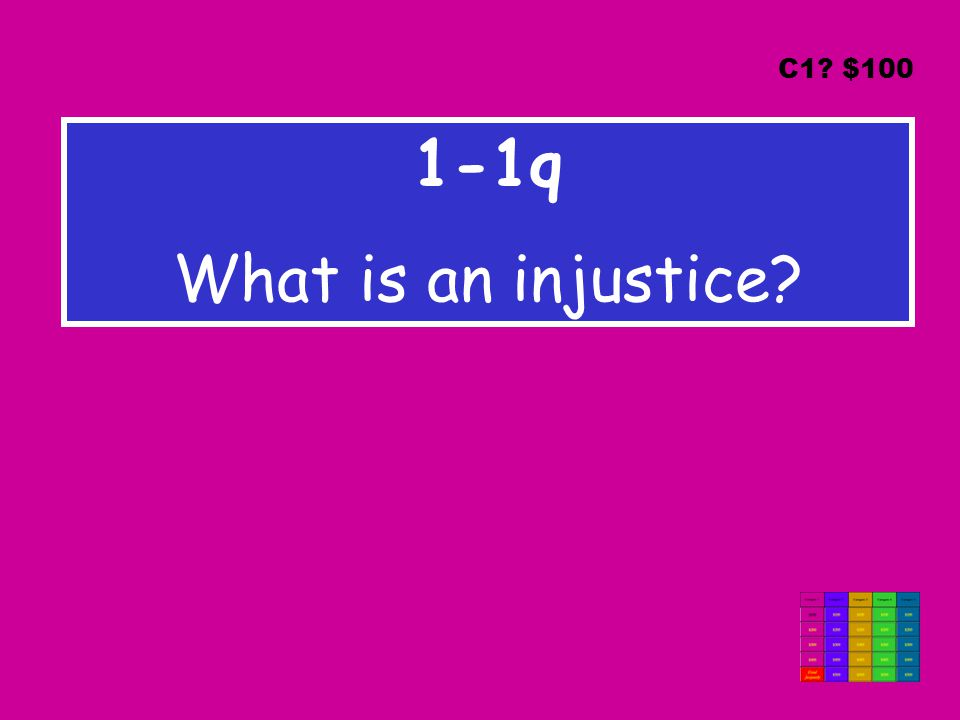1-1q What is an injustice C1 $100