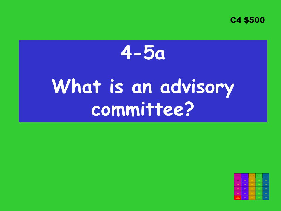 C4 $ a What is an advisory committee